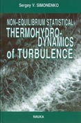 Non-equilibrium Statistical Thermohydrodynamics of Turbulence — Simonenko S. V.